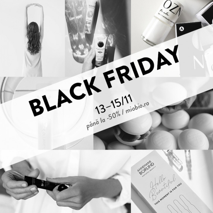 Ce se întâmplă de Black Friday la MioBio?